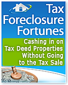 Tax Foreclosure Fortunes